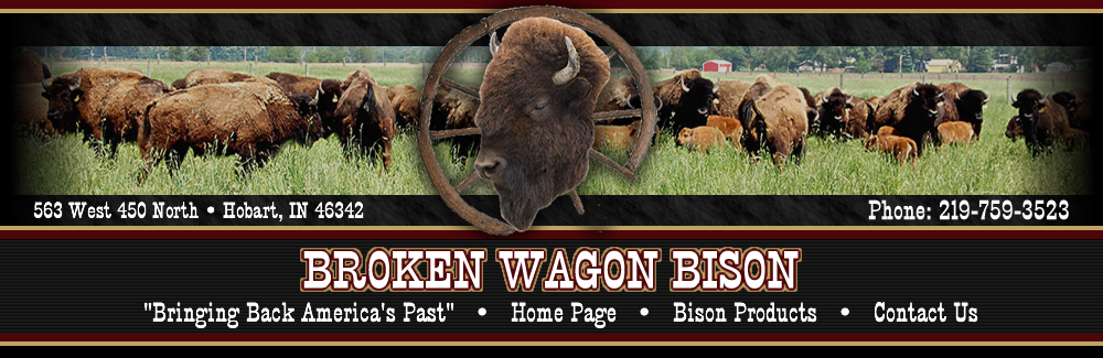 Broken Wagon Bison Meat and Bison Products
